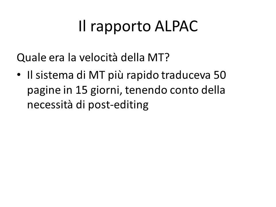 Il rapporto ALPAC Quale era la velocità della MT