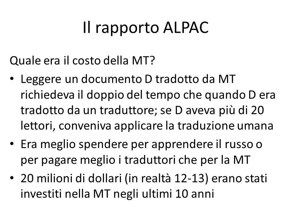 Il rapporto ALPAC Quale era il costo della MT