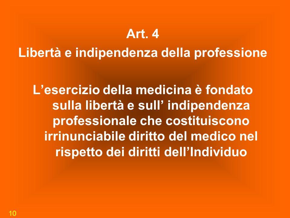 Libertà e indipendenza della professione