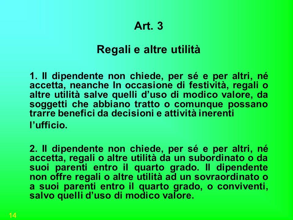 Art. 3 Regali e altre utilità