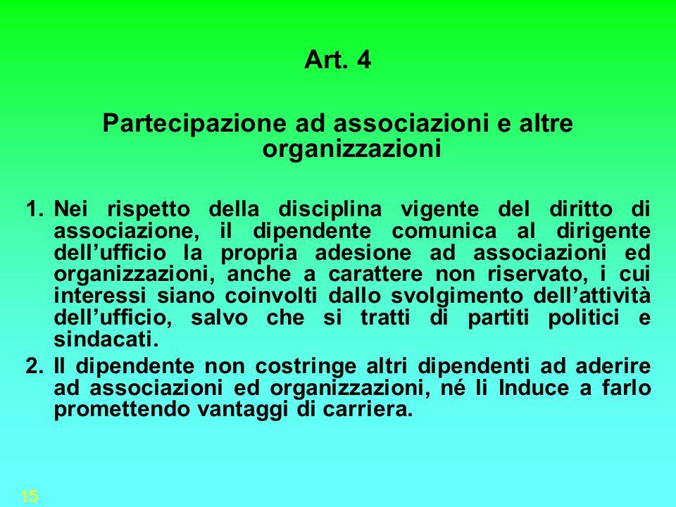 Partecipazione ad associazioni e altre organizzazioni