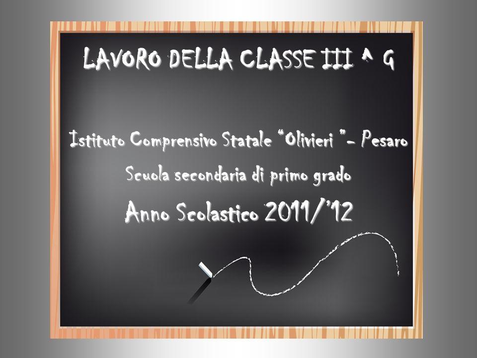 LAVORO DELLA CLASSE III ^ G Anno Scolastico 2011/'12