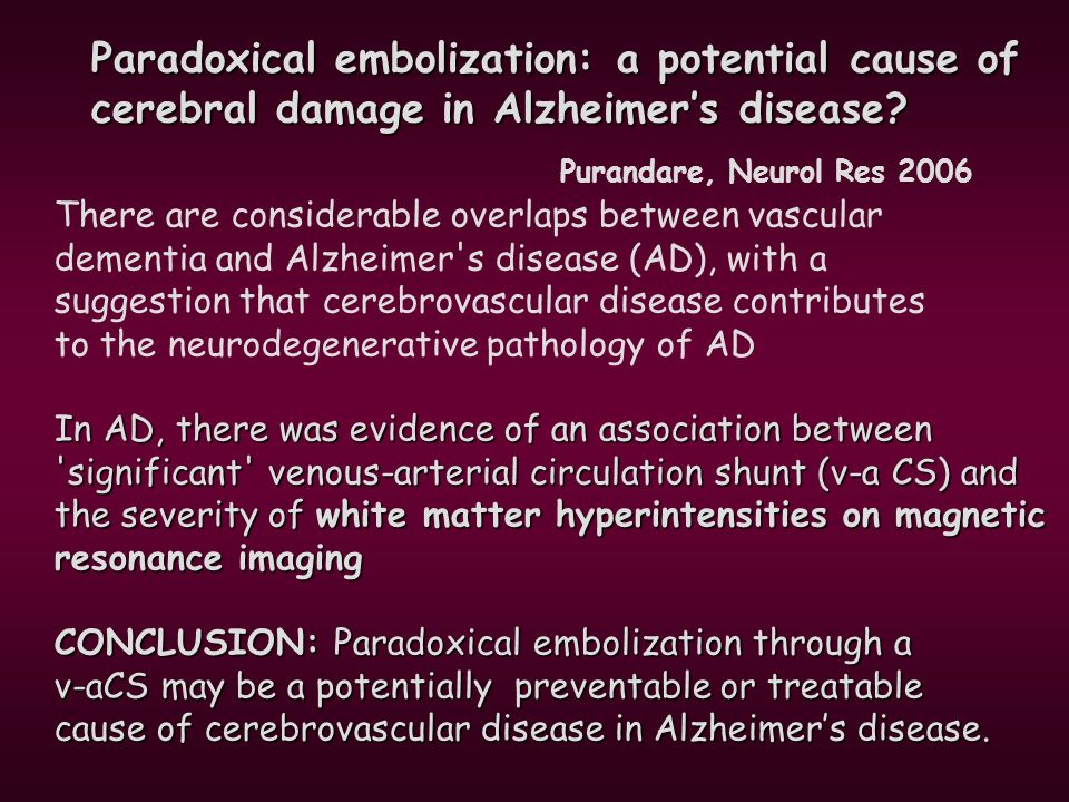 Paradoxical embolization: a potential cause of