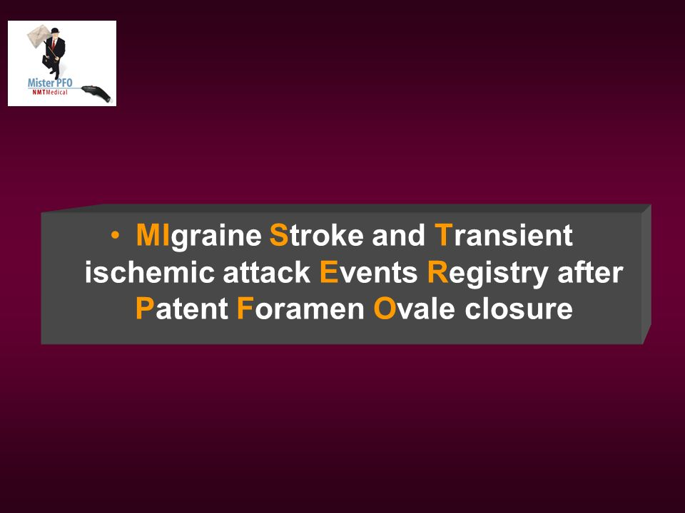 MIgraine Stroke and Transient ischemic attack Events Registry after Patent Foramen Ovale closure