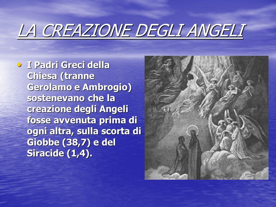 LA CREAZIONE DEGLI ANGELI