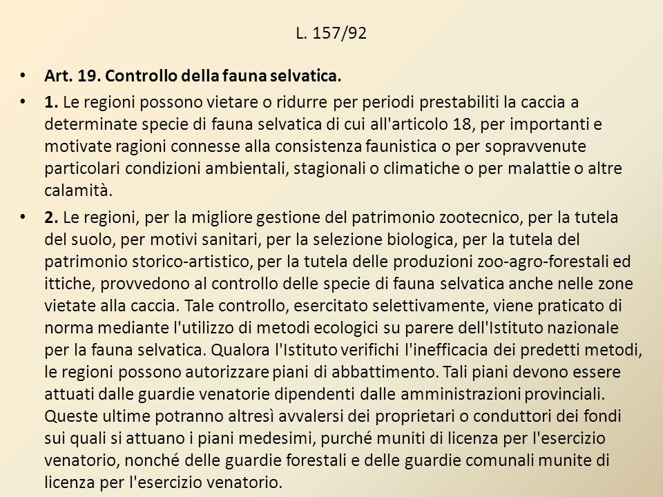 L. 157/92 Art. 19. Controllo della fauna selvatica.