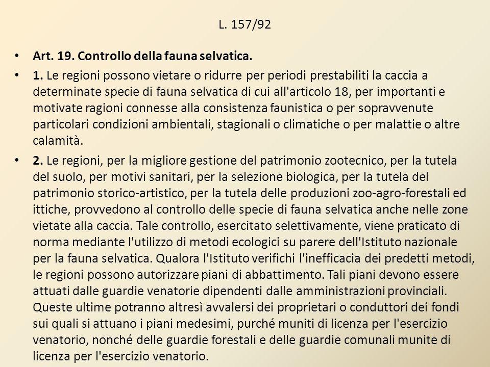 L. 157/92Art. 19. Controllo della fauna selvatica.