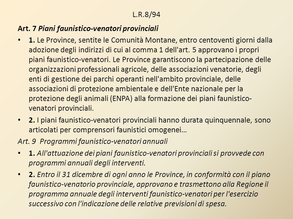 L.R.8/94Art. 7 Piani faunistico-venatori provinciali.