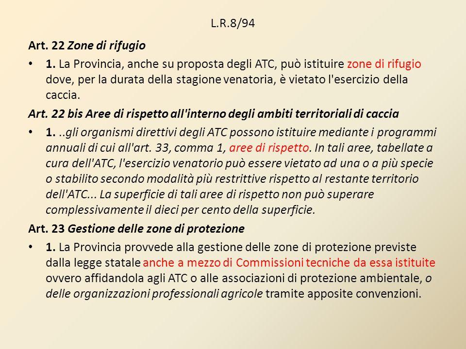 L.R.8/94 Art. 22 Zone di rifugio.