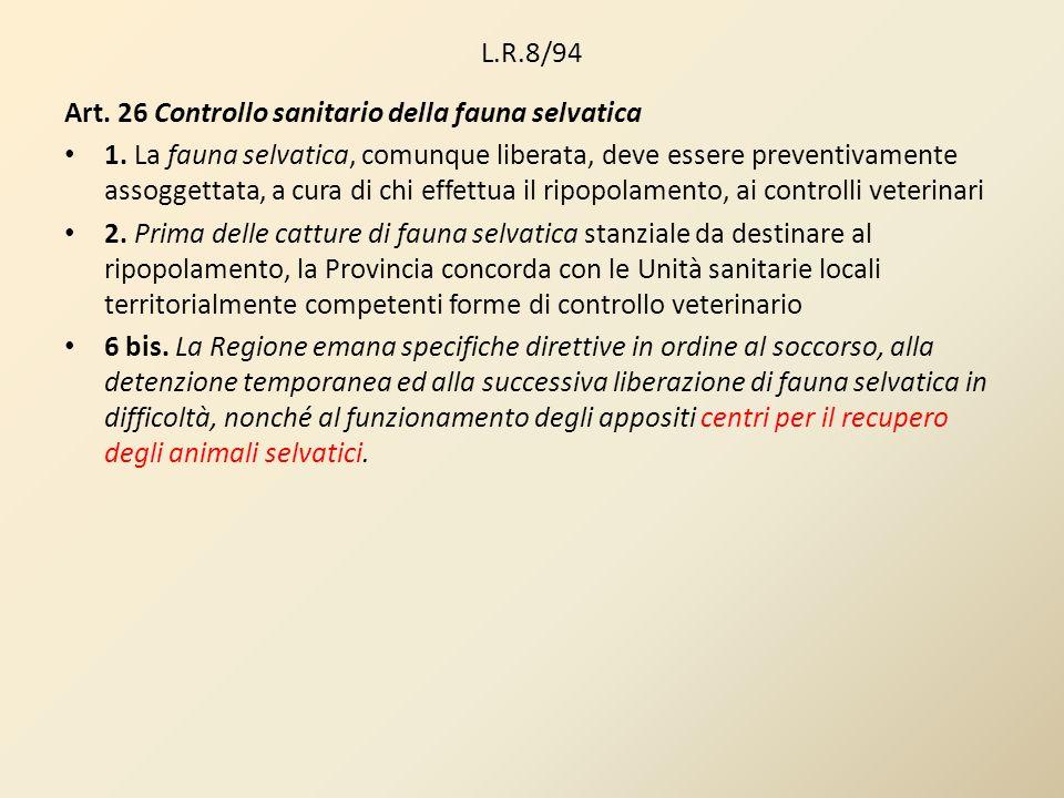 L.R.8/94Art. 26 Controllo sanitario della fauna selvatica.
