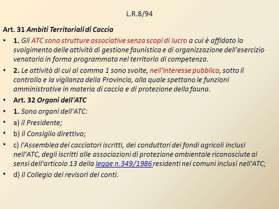 L.R.8/94 Art. 31 Ambiti Territoriali di Caccia.