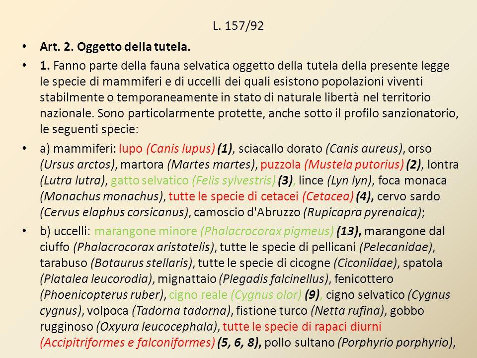 L. 157/92 Art. 2. Oggetto della tutela.