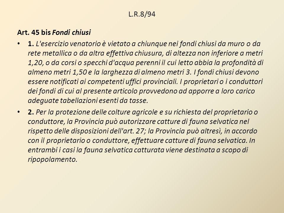 L.R.8/94 Art. 45 bis Fondi chiusi.