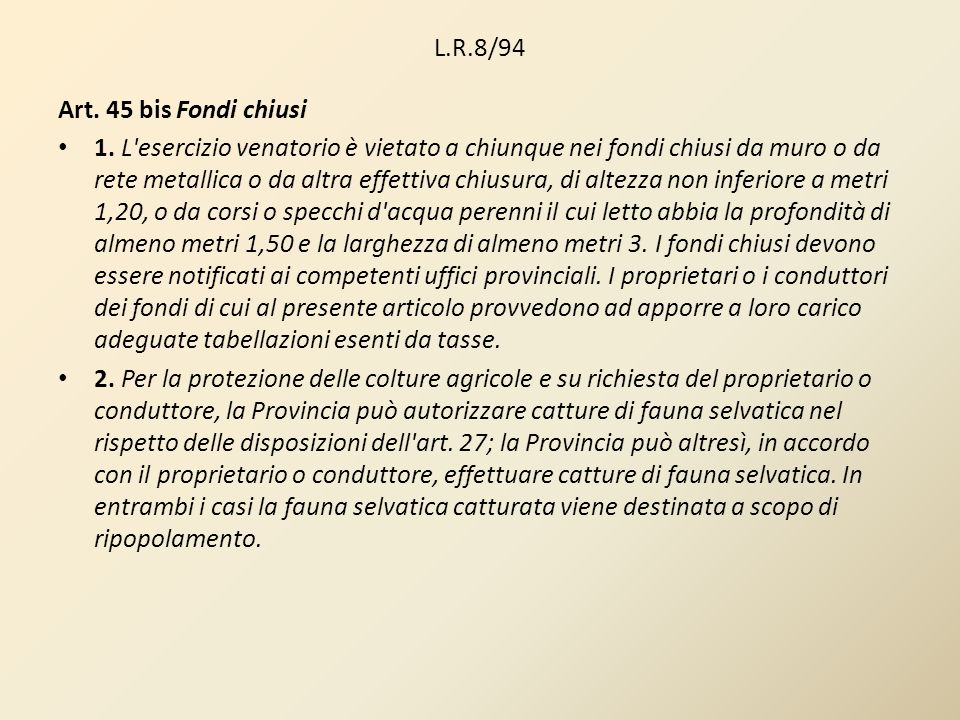 L.R.8/94Art. 45 bis Fondi chiusi.