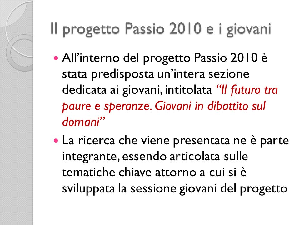 Il progetto Passio 2010 e i giovani