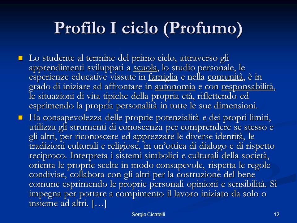 Profilo I ciclo (Profumo)
