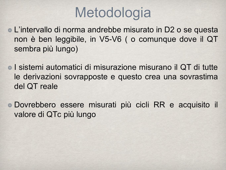Metodologia L'intervallo di norma andrebbe misurato in D2 o se questa non è ben leggibile, in V5-V6 ( o comunque dove il QT sembra più lungo)