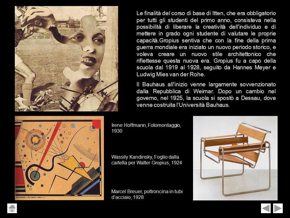 Le finalità del corso di base di Itten, che era obbligatorio per tutti gli studenti del primo anno, consisteva nella possibilità di liberare la creatività dell individuo e di mettere in grado ogni studente di valutare le proprie capacità.Gropius sentiva che con la fine della prima guerra mondiale era iniziato un nuovo periodo storico, e voleva creare un nuovo stile architettonico che riflettesse questa nuova era. Gropius fu a capo della scuola dal 1919 al 1928, seguito da Hannes Meyer e Ludwig Mies van der Rohe.