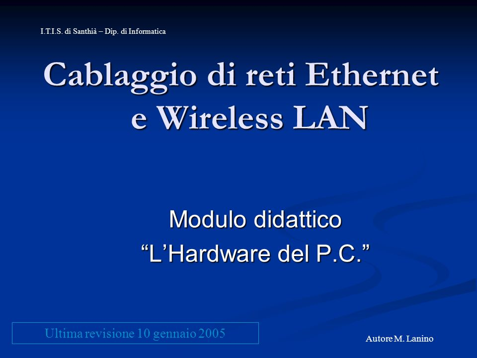 Cablaggio di reti Ethernet e Wireless LAN