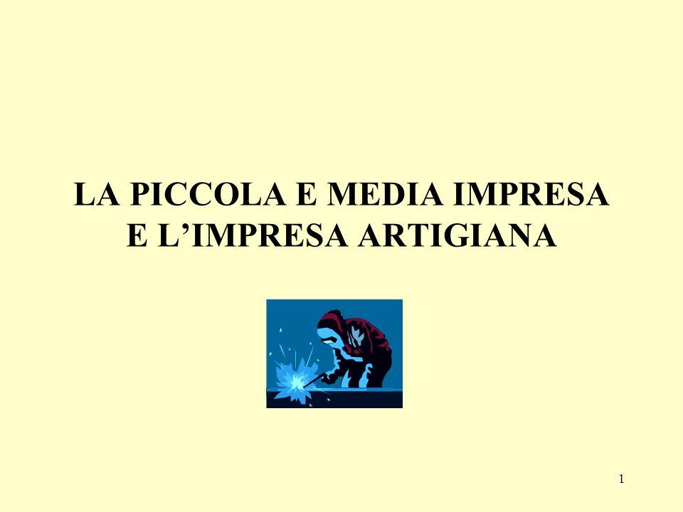 LA PICCOLA E MEDIA IMPRESA E L'IMPRESA ARTIGIANA