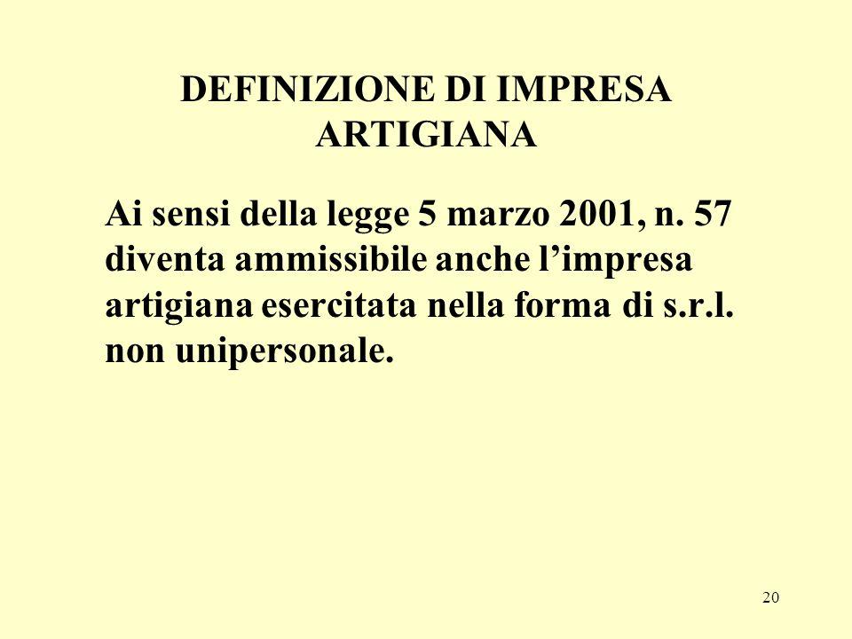 DEFINIZIONE DI IMPRESA ARTIGIANA