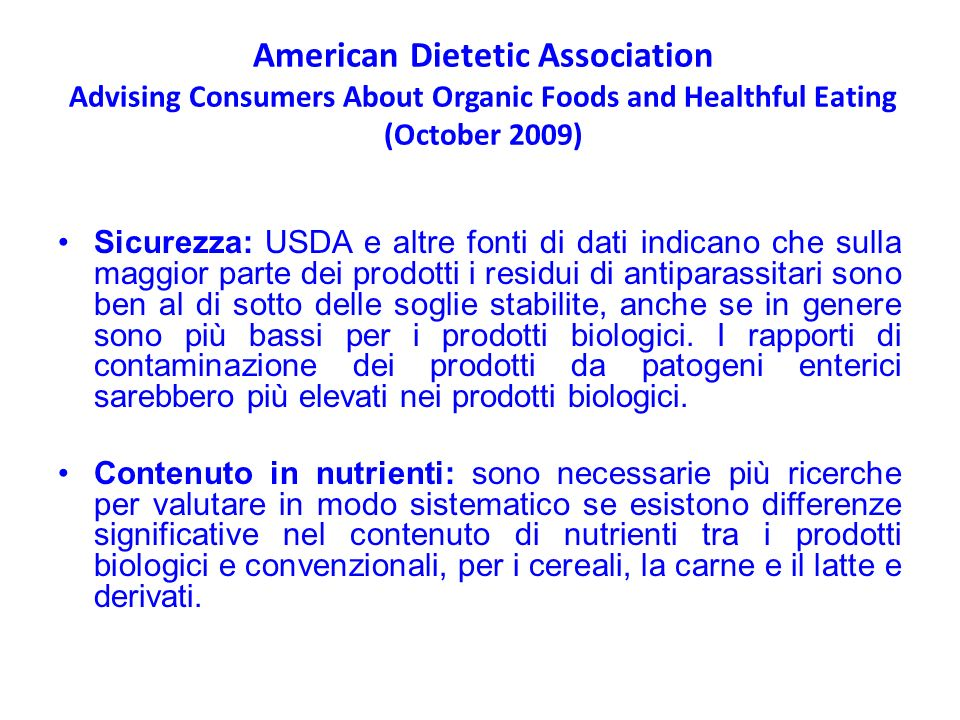 American Dietetic Association Advising Consumers About Organic Foods and Healthful Eating (October 2009)