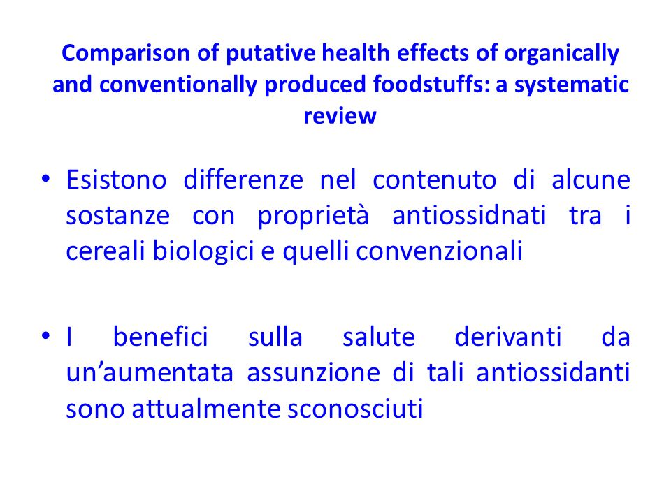 Comparison of putative health effects of organically and conventionally produced foodstuffs: a systematic review