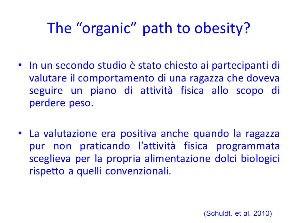 The organic path to obesity