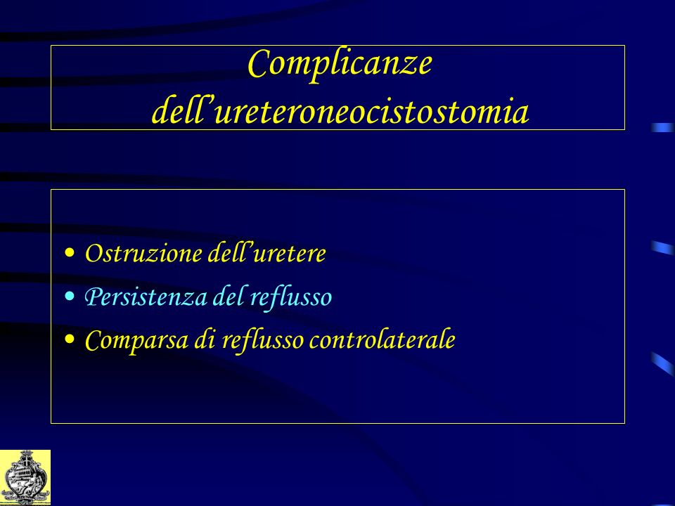 Complicanze dell'ureteroneocistostomia