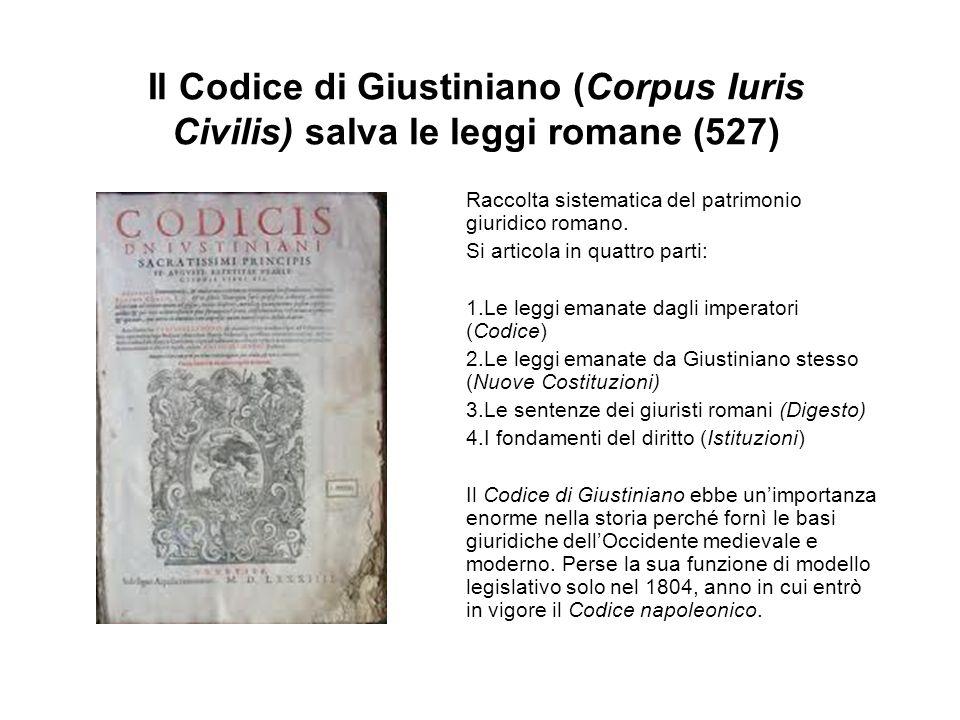 Il Codice di Giustiniano (Corpus Iuris Civilis) salva le leggi romane (527)