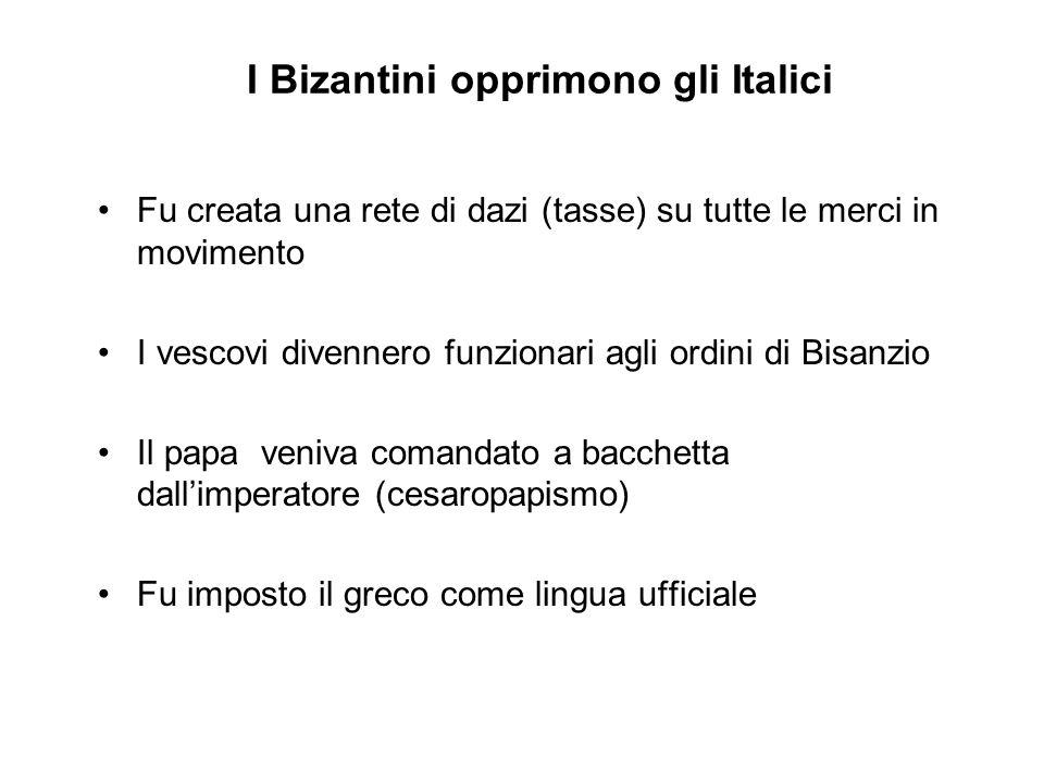 I Bizantini opprimono gli Italici
