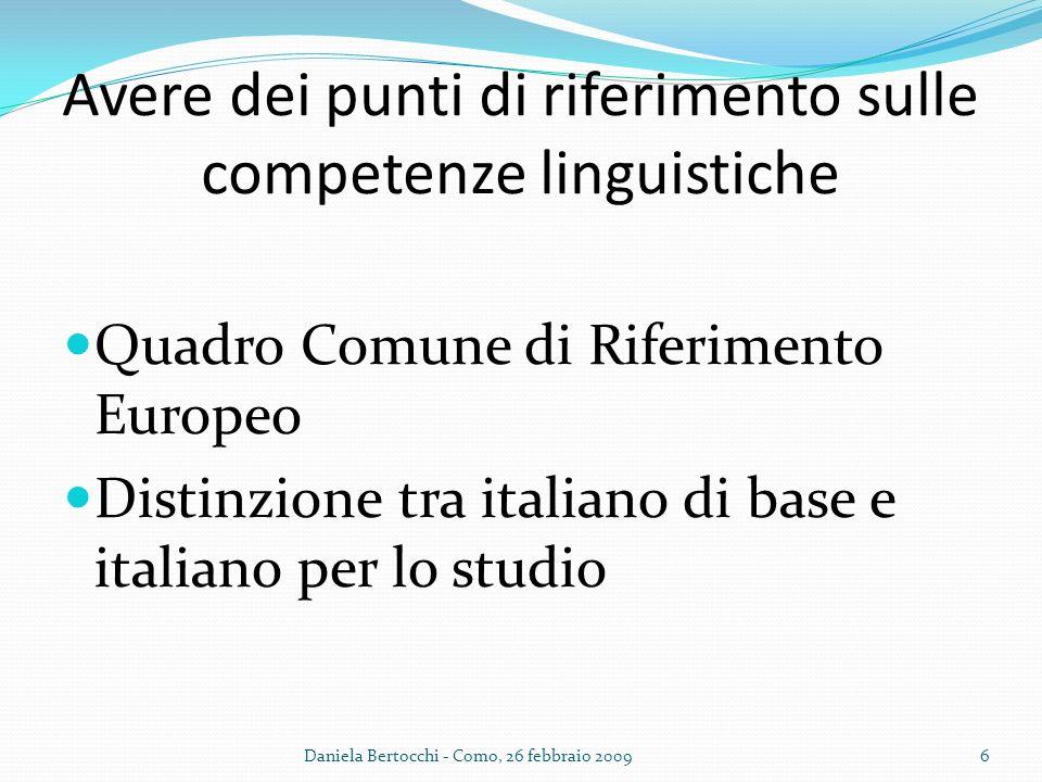 Avere dei punti di riferimento sulle competenze linguistiche