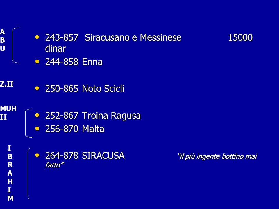 243-857 Siracusano e Messinese 15000 dinar 244-858 Enna