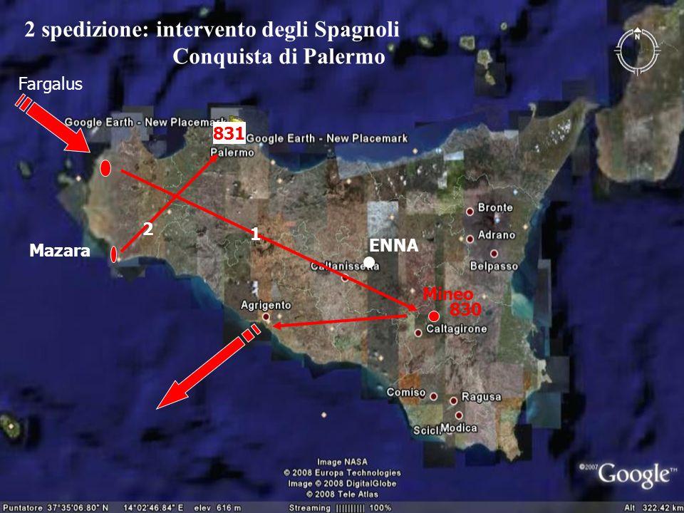 2 spedizione: intervento degli Spagnoli Conquista di Palermo