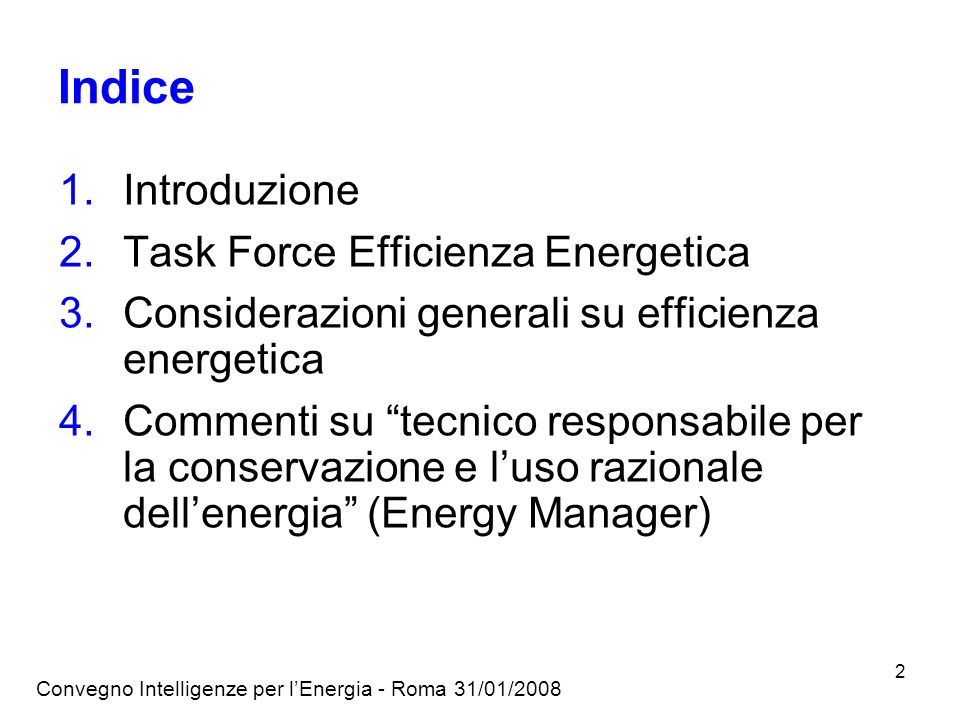Indice Introduzione Task Force Efficienza Energetica