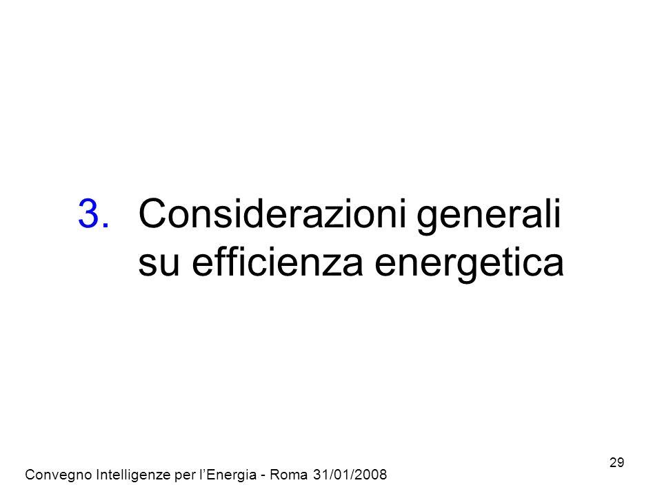 Considerazioni generali su efficienza energetica