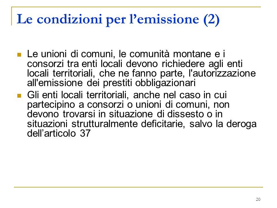 Le condizioni per l'emissione (2)