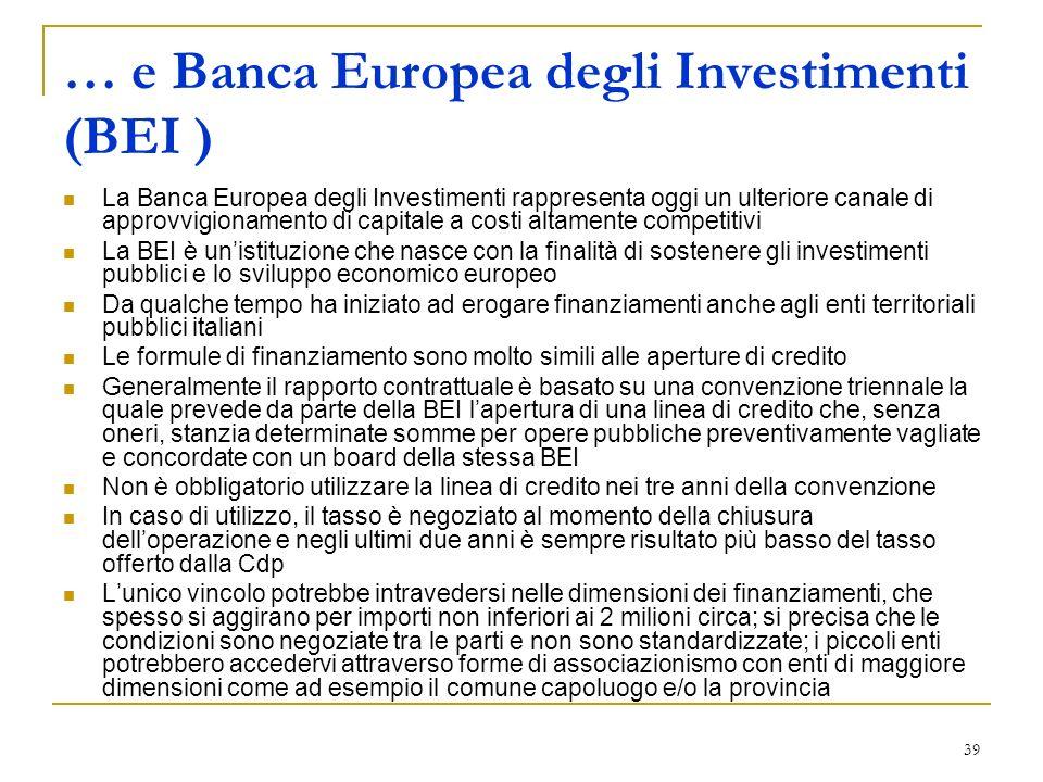 … e Banca Europea degli Investimenti (BEI )