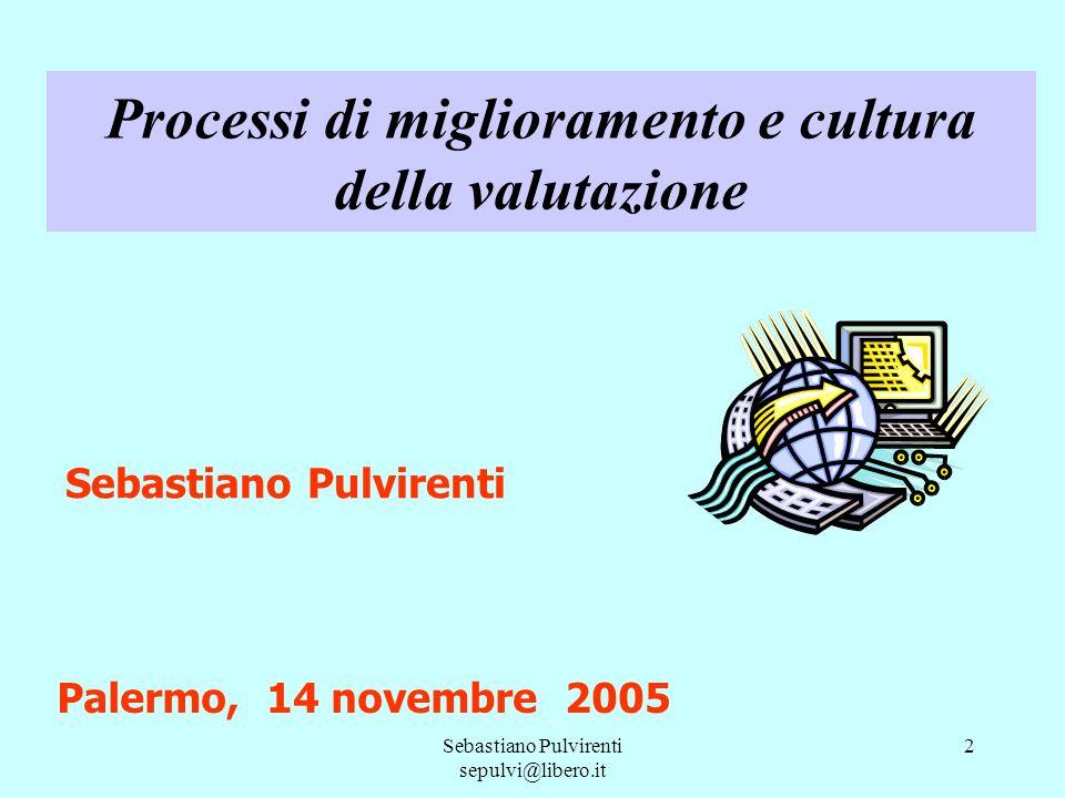 Processi di miglioramento e cultura della valutazione