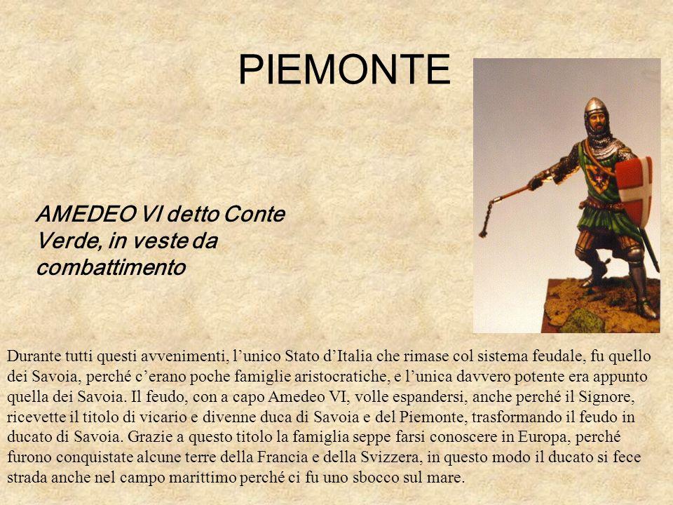 PIEMONTE AMEDEO VI detto Conte Verde, in veste da combattimento