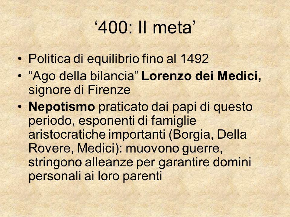 '400: II meta' Politica di equilibrio fino al 1492