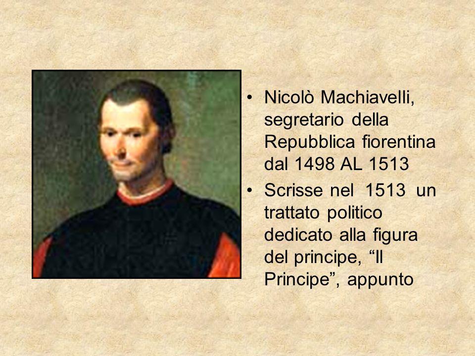 Nicolò Machiavelli, segretario della Repubblica fiorentina dal 1498 AL 1513