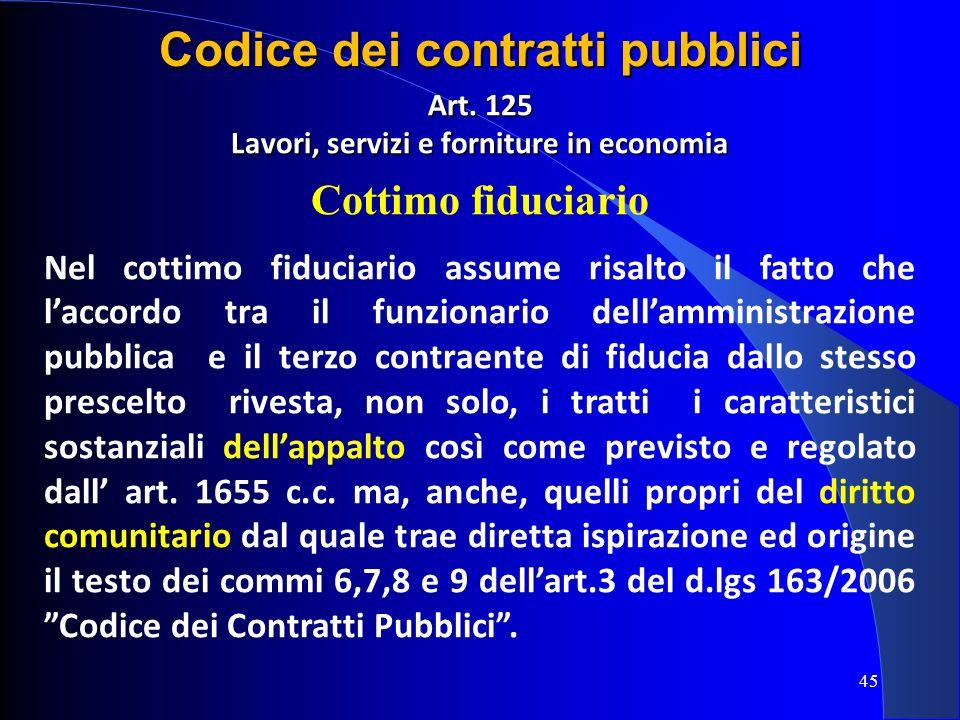 Codice dei contratti pubblici Lavori, servizi e forniture in economia
