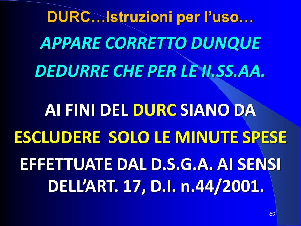 APPARE CORRETTO DUNQUE DEDURRE CHE PER LE II.SS.AA.