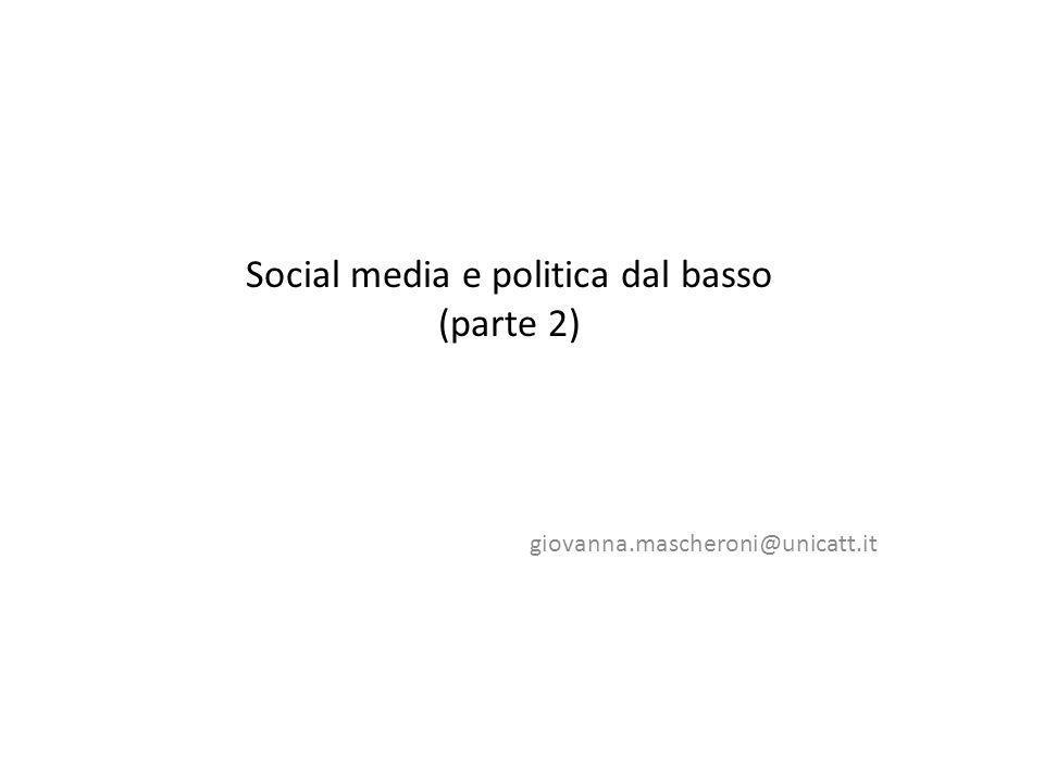 Social media e politica dal basso (parte 2)
