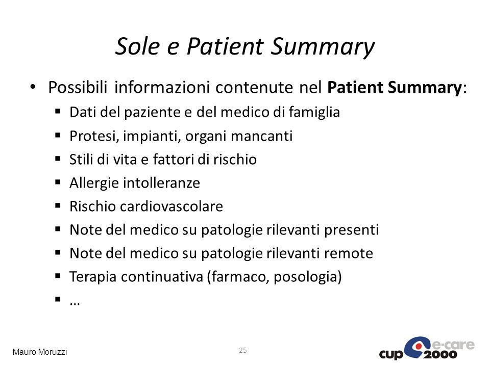 Sole e Patient Summary Possibili informazioni contenute nel Patient Summary: Dati del paziente e del medico di famiglia.