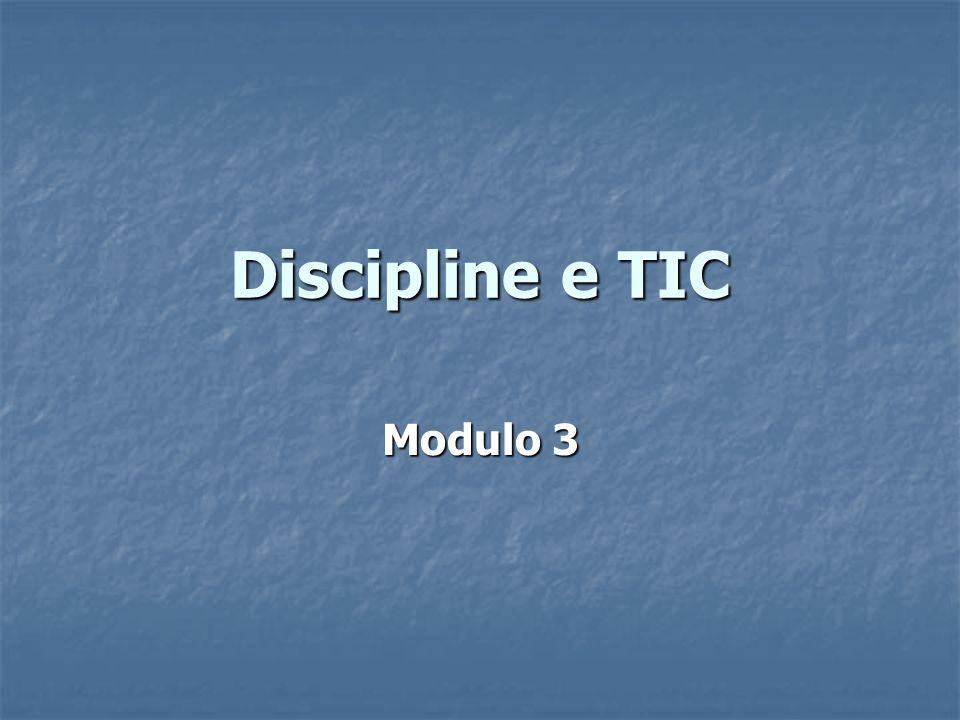 Discipline e TIC Modulo 3