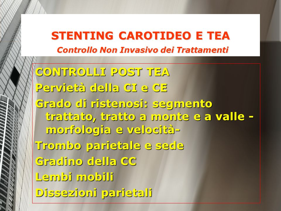 STENTING CAROTIDEO E TEA Controllo Non Invasivo dei Trattamenti