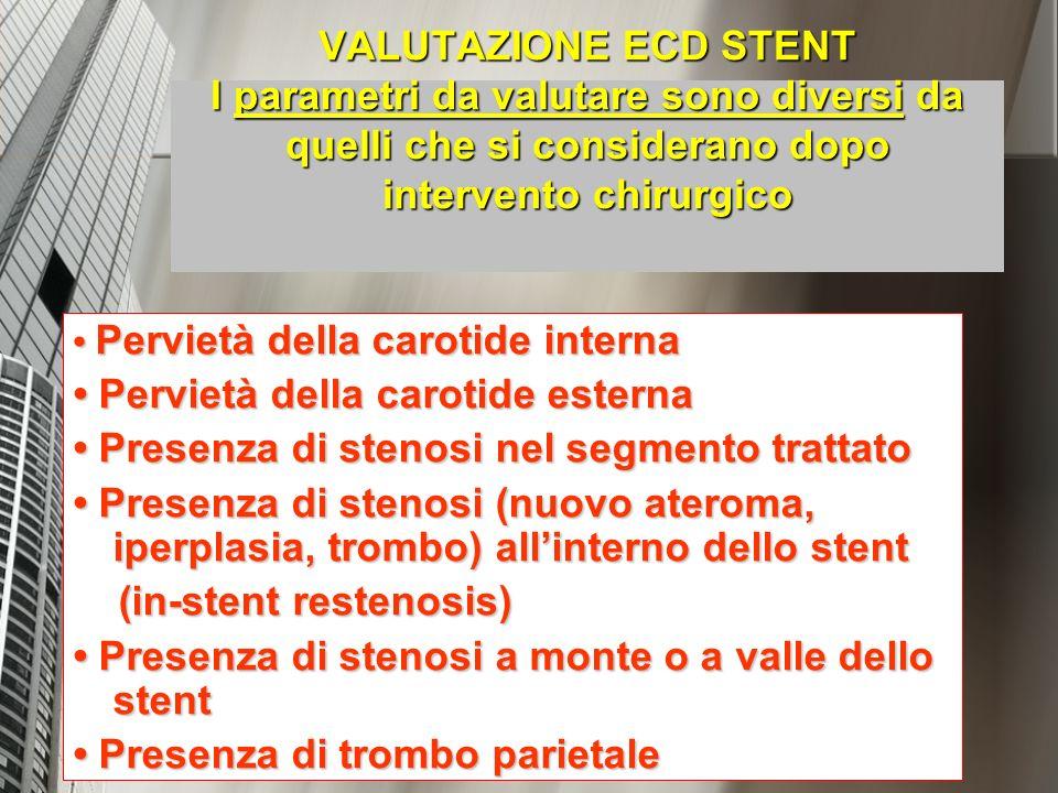 • Pervietà della carotide esterna