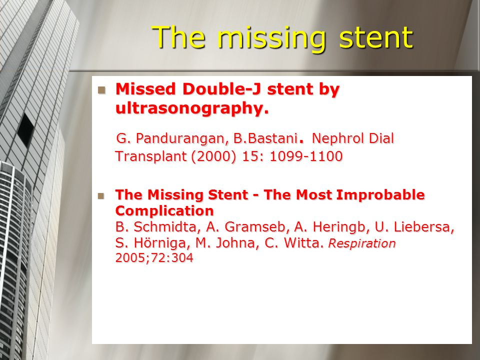 The missing stent Missed Double-J stent by ultrasonography.